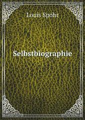 Selbstbiographie: Bände 1-2