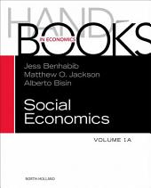 Handbook of Social Economics: Volume 1, Part 1