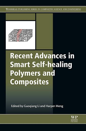 Recent Advances in Smart Self healing Polymers and Composites PDF