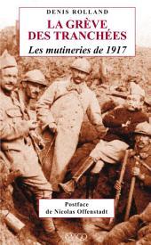 La Grève des tranchées - Les mutineries de 1917