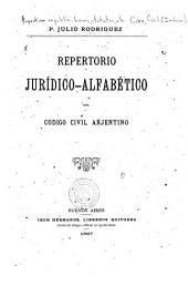 Repertorio jurídico-alfabético del Codigo civil arjentino