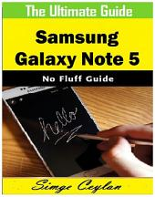 Samsung Galaxy Note 5 Guide