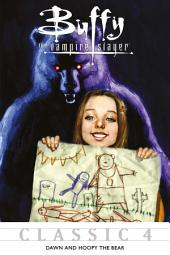 Buffy the Vampire Slayer Classic #4: Dawn and Hoopy the Bear