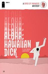 Aloha, Hawaiian Dick #4 (Of 5)