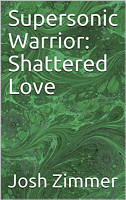 Supersonic Warrior  Shattered Love PDF