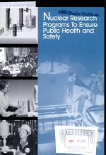 Nuclear Research Programs to Ensure Public Health and Safety