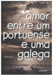 Amor entre um Portuense e uma Galega