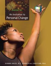 Journal for Hales/Christian's An Invitation to Personal Change