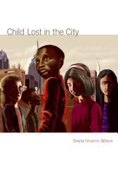 Child Lost In The City Book PDF