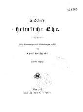 Fridolin's heimliche Ehe. Nach Erinnerungen und Mitthellungen Erzählt