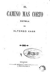 El Camino mas corto: novela