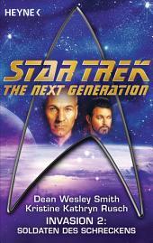 Star Trek - The Next Generation: Soldaten des Schreckens: Invasion Bd. 2 - Roman
