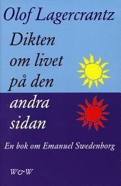Dikten om livet på den andra sidan: Emanuel Swedenborg
