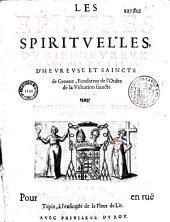 Les Epistres spirituelles du bien-heureux François de Sales... (éd. par Louis de Sales et s. Jeanne de Chantal)