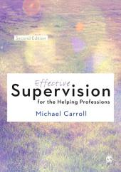 Effective Supervision for the Helping Professions: Edition 2