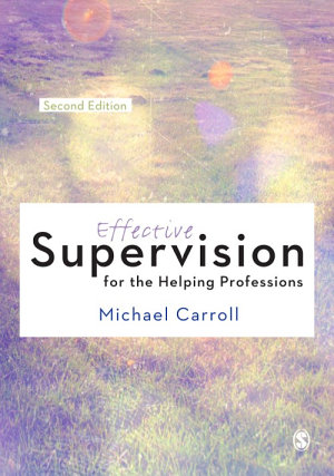Effective Supervision for the Helping Professions PDF