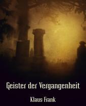 Geister der Vergangenheit: Erzählungen