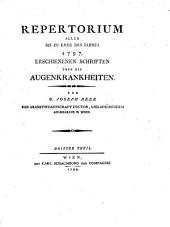 Repertorium Aller Bis Zu Ende Des Jahres 1797 Erschienenen Schriften Über Die Augenkrankheiten: 3