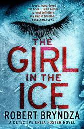 The Girl in the Ice:A gripping serial killer thriller