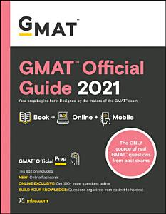 GMAT Official Guide 2021, Book + Online Question Bank and Flashcards Book