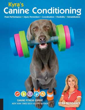 Kyra s Canine Conditioning