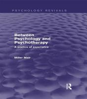 Between Psychology and Psychotherapy  Psychology Revivals  PDF