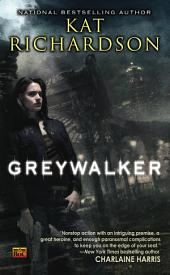 Greywalker: Volume 1