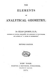 The Elements of Analytical Geometry ; Elements of the Differential and Integral Calculus. Rev. Ed