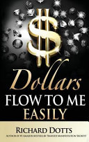 Download Dollars Flow to Me Easily Book