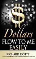Dollars Flow to Me Easily PDF