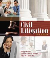 Civil Litigation: Edition 6
