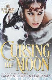 Cursing the Moon