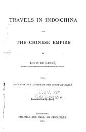Travels in Indo-China and the Chinese Empire