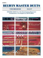 Belwin Master Duets - Trombone, Easy, Volume 1: Trombone Duets