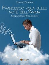 Francesco vola sulle note dell'Anima