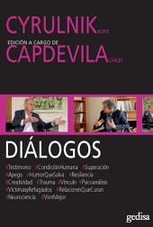 DIÁLOGOS. CYRULNIK, Boris Y CAPDEVILA, Carles