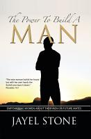 The Power to Build a Man PDF