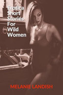 Erotica Short Stories For Wild Women