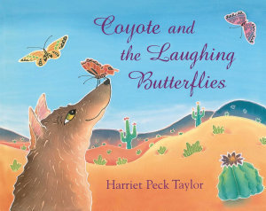 Coyote and the Laughing Butterflies PDF