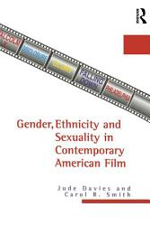 Gender Ethnicity And Sexuality In Contemporary American Film Book PDF