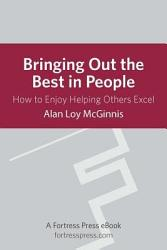 Bringing Out the Best in People PDF