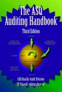 The ASQ Auditing Handbook: Principles, Implementation, and Use