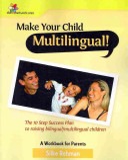 Make Your Child Multilingual