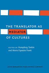 The Translator as Mediator of Cultures