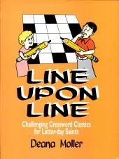 Line Upon Line: Challenging Crossword Classics for Latter-Day Saints