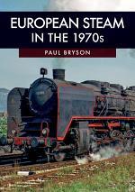 European Steam in the 1970s
