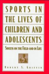 Sports In The Lives Of Children And Adolescents Book PDF