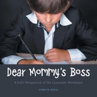 Dear Mommy s Boss PDF