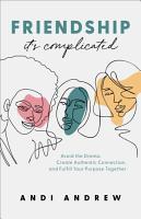 Friendship  It s Complicated PDF