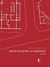 Adoção do partido na arquitetura